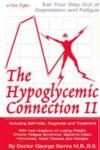 The hypoglycemic connection II: including self-help, diagnosis and treatment