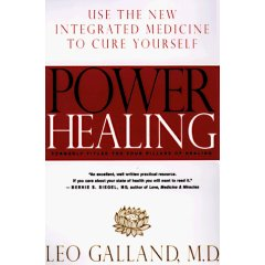 Power Healing: : Use the New Integrated Medicine to Cure Yourself