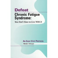 Defeat Chronic Fatigue Syndrome: You Don't Have to Live With It