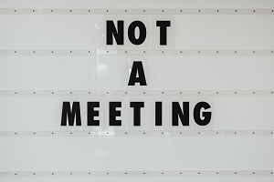 "Sign stating ""Not A Meeting"""