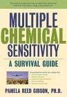 Multiple Chemical Sensitivity: A Survival Guide