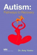 Autism: Pathways to Recovery